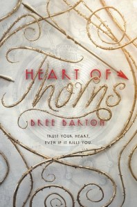 heart of thorns -bree barton