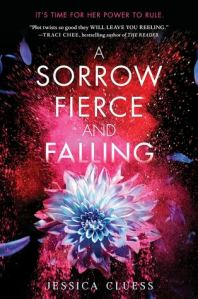 a sorrow fierce and falling -jessica cluess