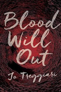 blood will out -jo treggiari