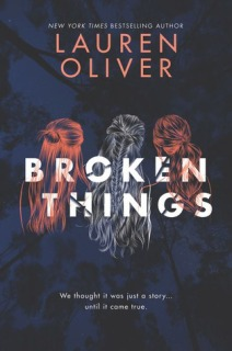broken things -lauren oliver