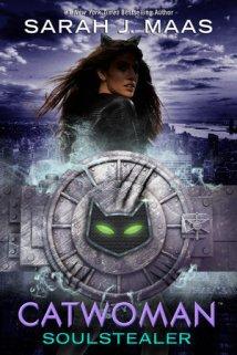 catwoman soulstealer -sarah j maas
