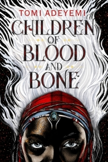 children of blood and bone -tomi adeyemi