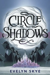 circle of shadows -evelyn sky