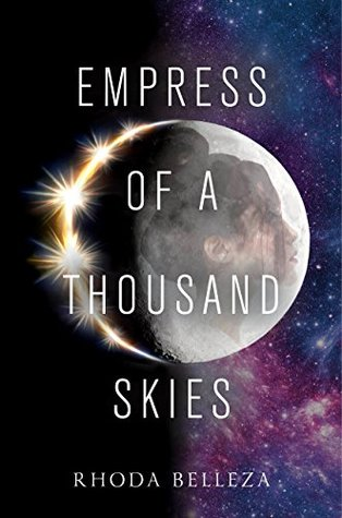 empress of a thousand skies -rhoda belleza