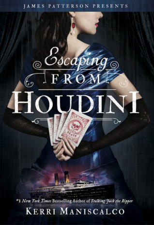 escaping from houdini -kerri maniscalco