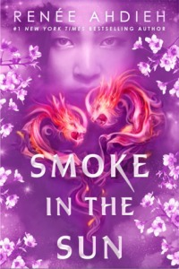 smoke in the sun -renee ahdieh