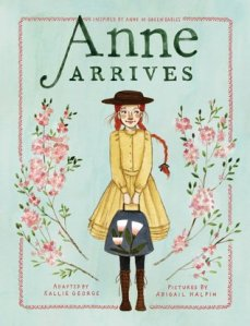 anne arrives -kallie george