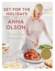 set for the holidays -anna olson