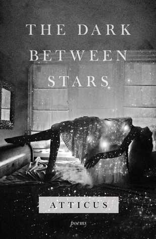 the dark between stars -atticus