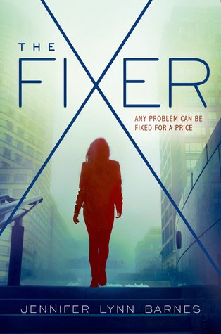 the fixer -jennifer lynn barnes