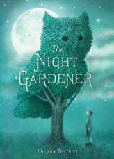 the night gardener -fan brothers