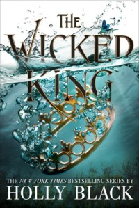 the wicked king -holly black